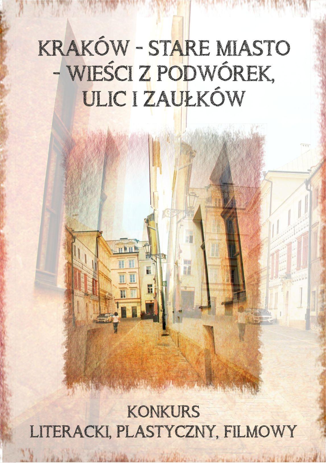 plakat konkursu Kraków Stare Masto wieści z podwórek